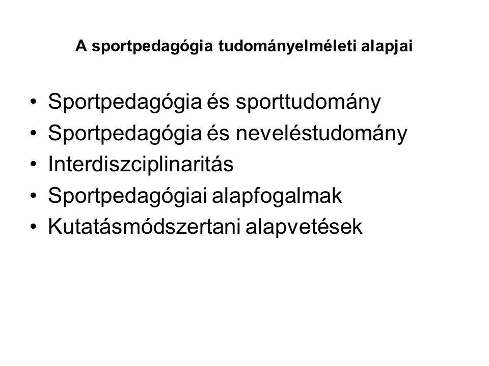 A sportpedagógia tudományelméleti alapjai