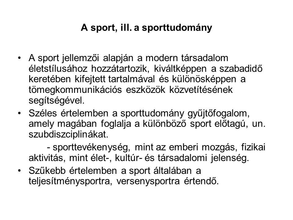 A sport, ill. a sporttudomány