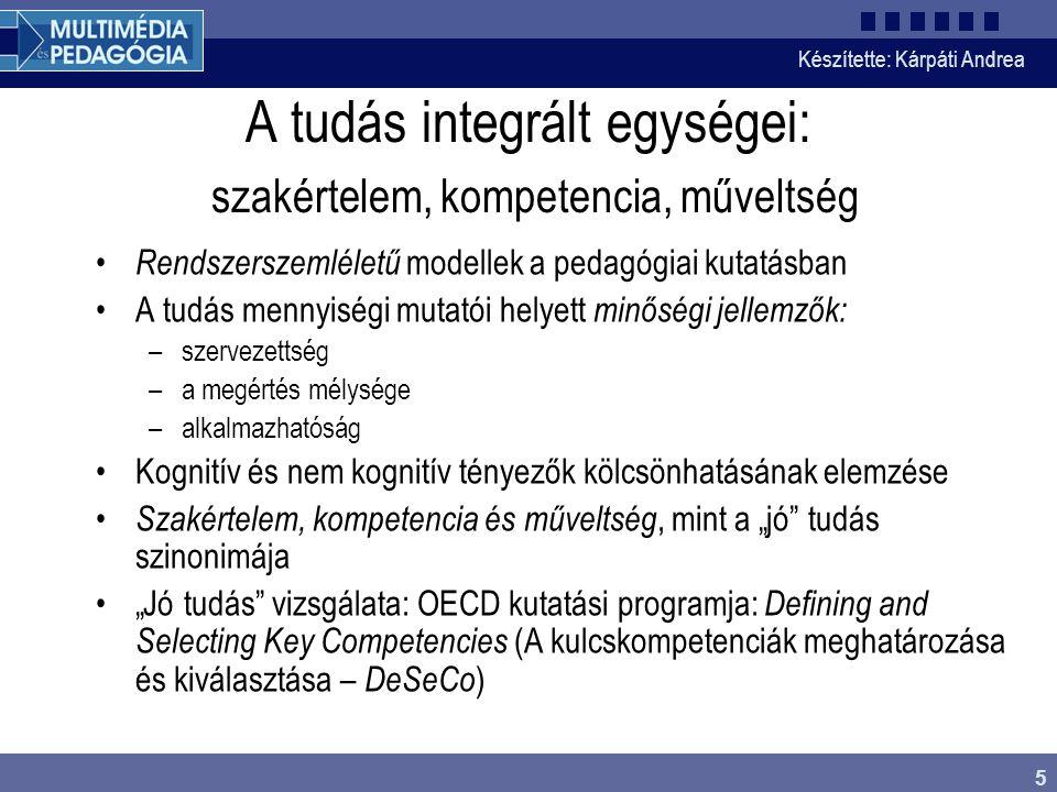 A tudás integrált egységei: szakértelem, kompetencia, műveltség