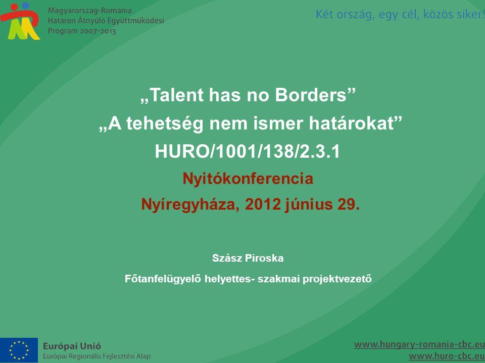 """""""Talent has no Borders """"A tehetség nem ismer határokat"""