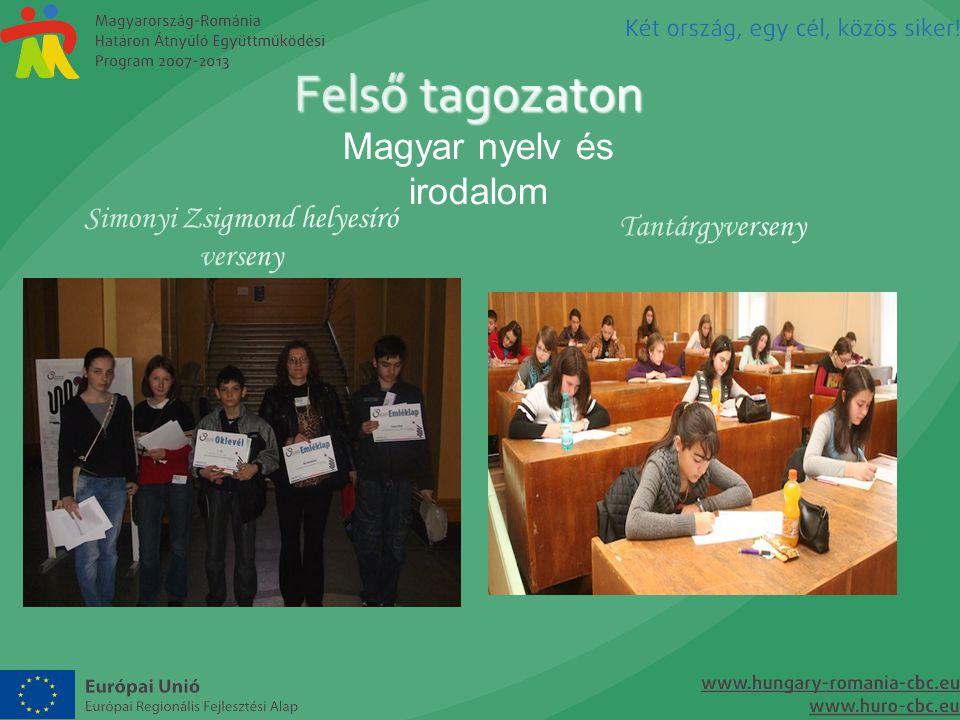 Felső tagozaton Magyar nyelv és irodalom