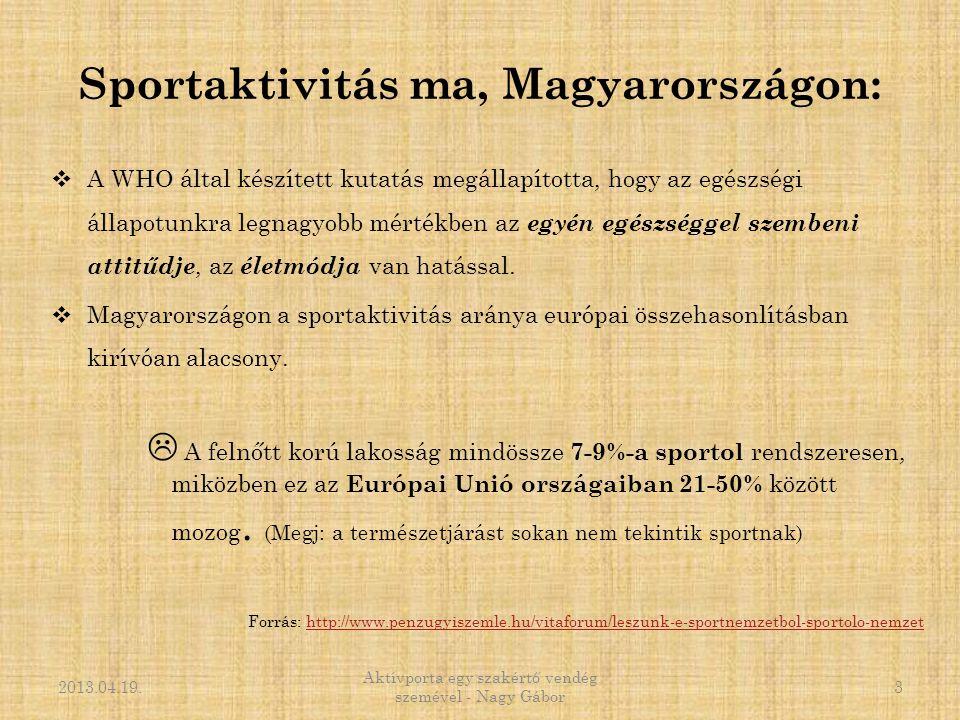 Sportaktivitás ma, Magyarországon: