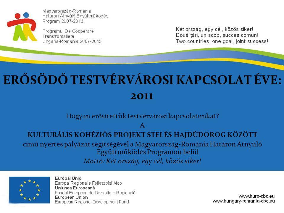 ERŐSÖDŐ TESTVÉRVÁROSI KAPCSOLAT ÉVE: 2011