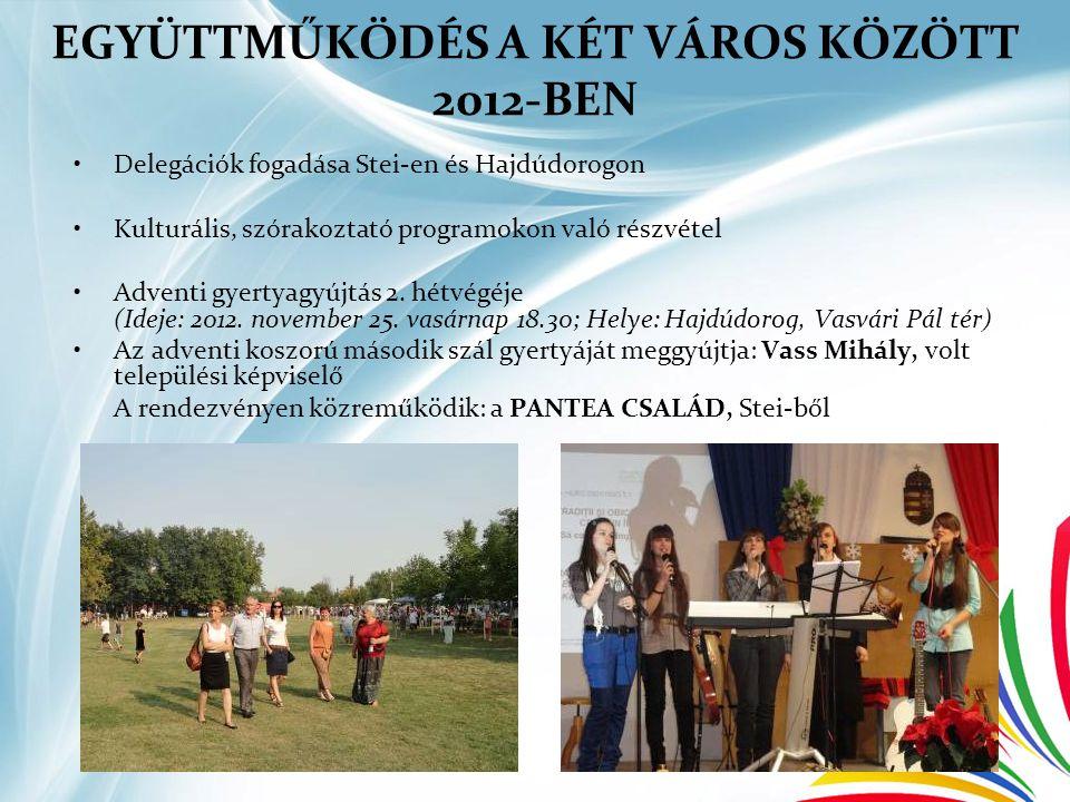 EGYÜTTMŰKÖDÉS A KÉT VÁROS KÖZÖTT 2012-BEN