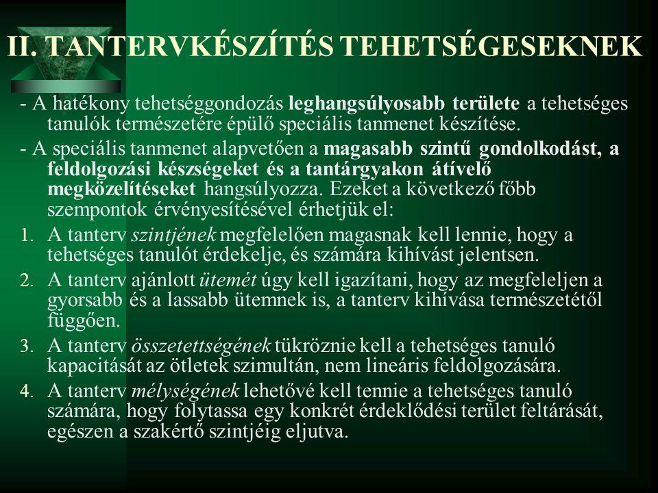 II. TANTERVKÉSZÍTÉS TEHETSÉGESEKNEK