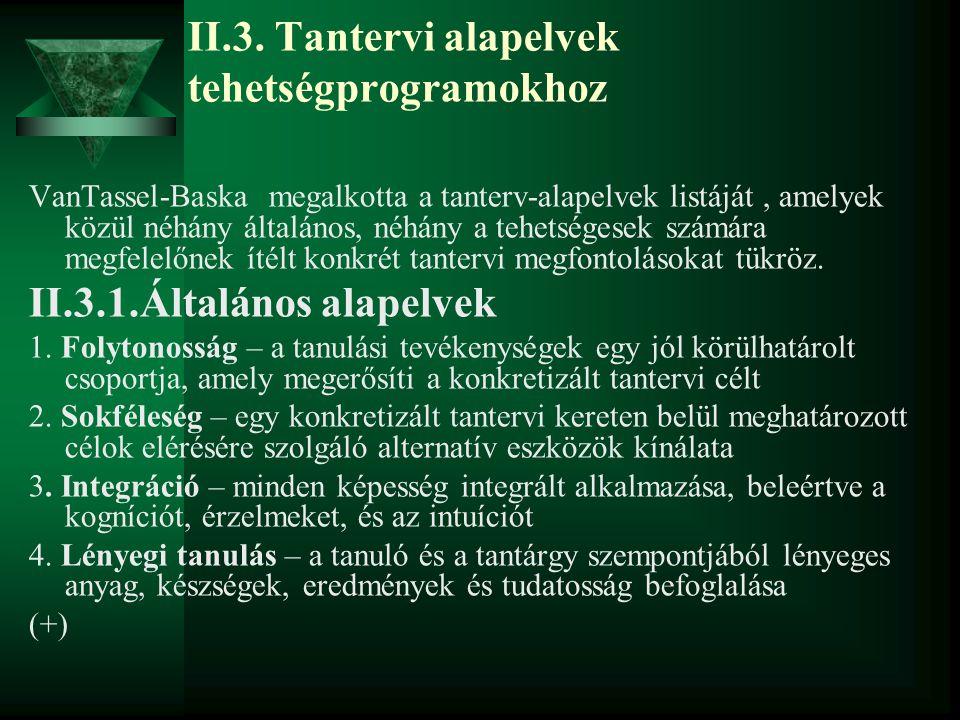 II.3. Tantervi alapelvek tehetségprogramokhoz