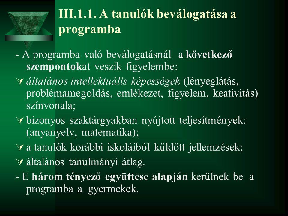 III.1.1. A tanulók beválogatása a programba