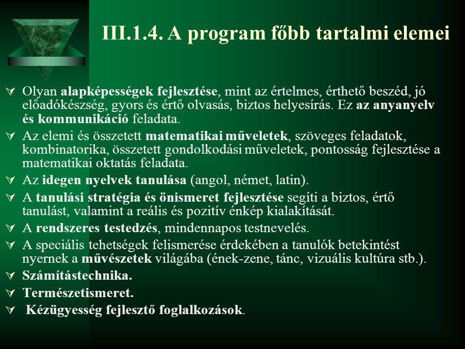 III.1.4. A program főbb tartalmi elemei
