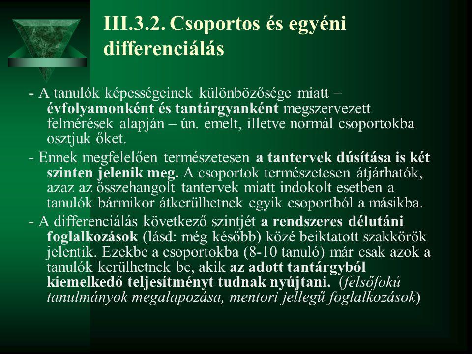 III.3.2. Csoportos és egyéni differenciálás