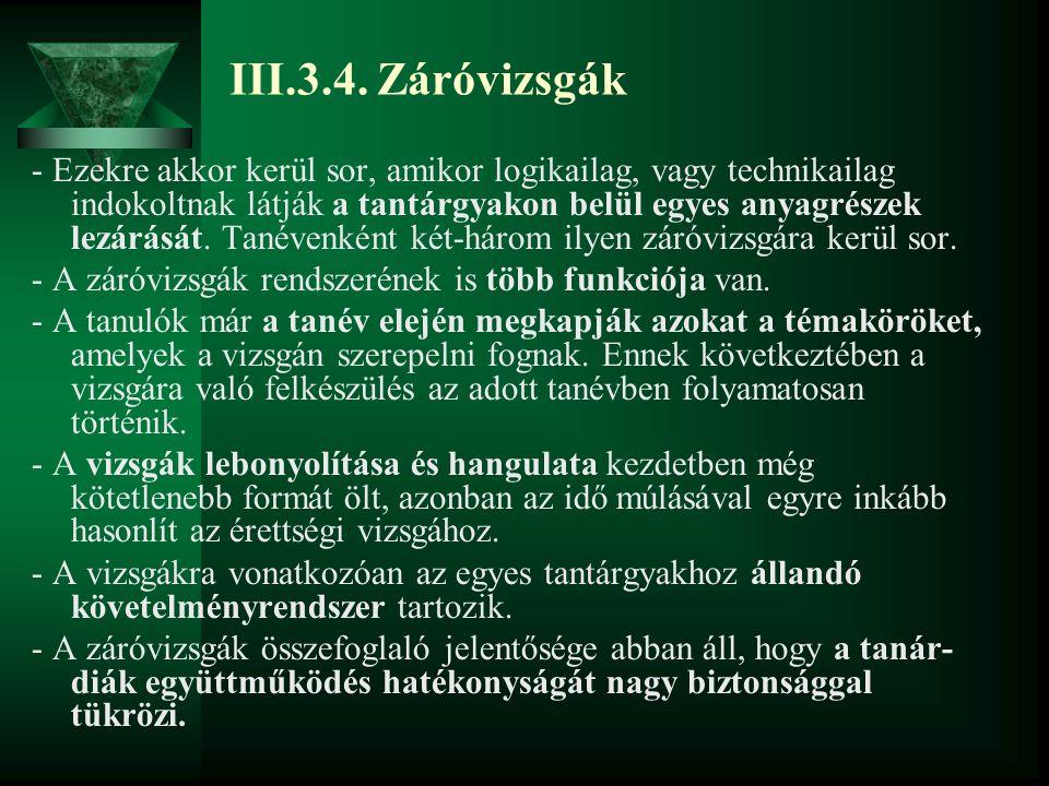 III.3.4. Záróvizsgák