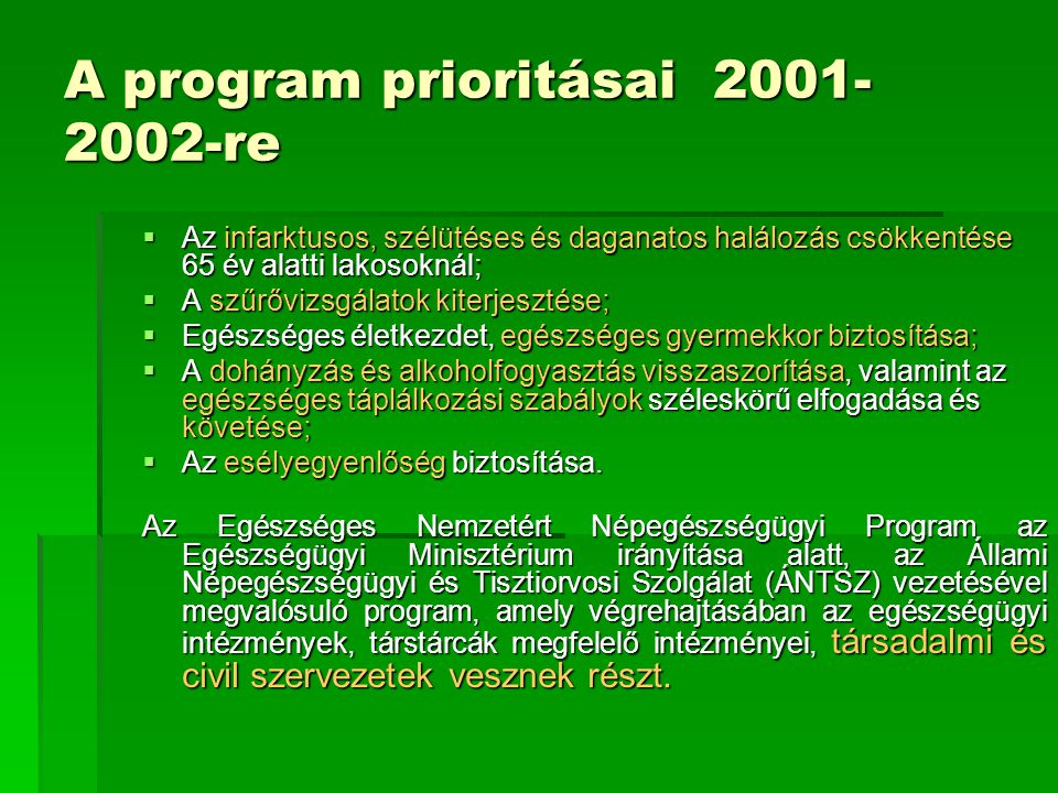 A program prioritásai 2001-2002-re