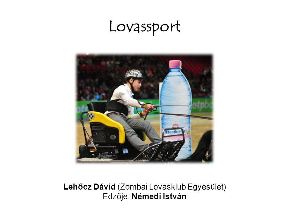 Lehőcz Dávid (Zombai Lovasklub Egyesület)