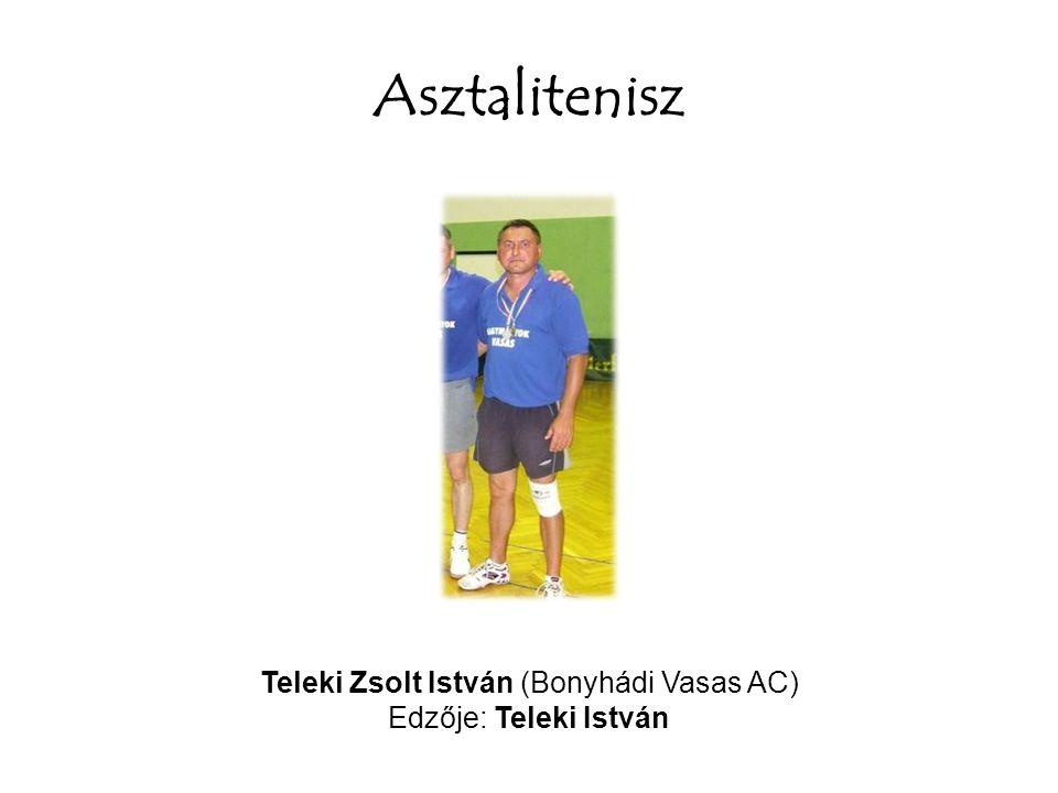 Teleki Zsolt István (Bonyhádi Vasas AC)