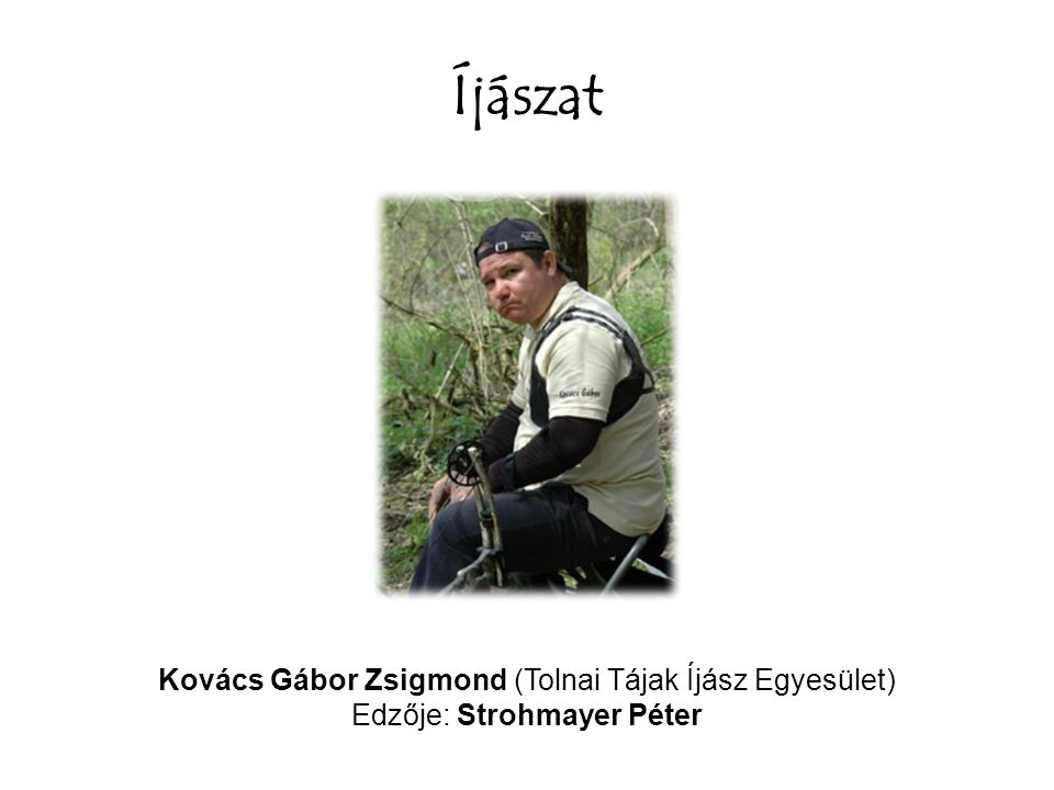 Íjászat Kovács Gábor Zsigmond (Tolnai Tájak Íjász Egyesület)