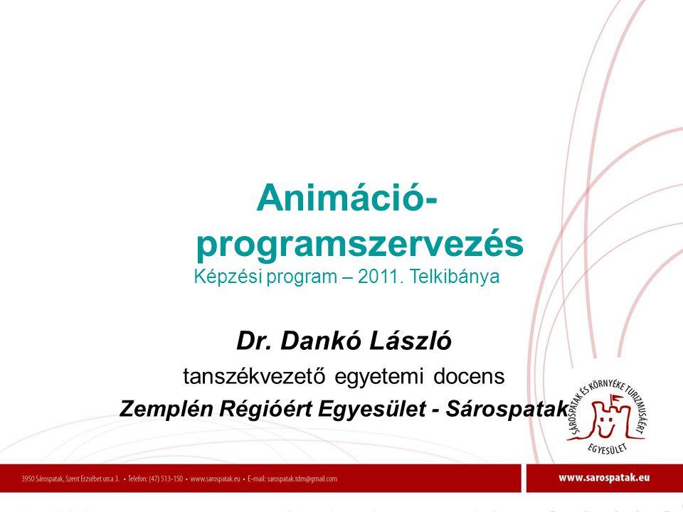 Animáció-programszervezés Zemplén Régióért Egyesület - Sárospatak
