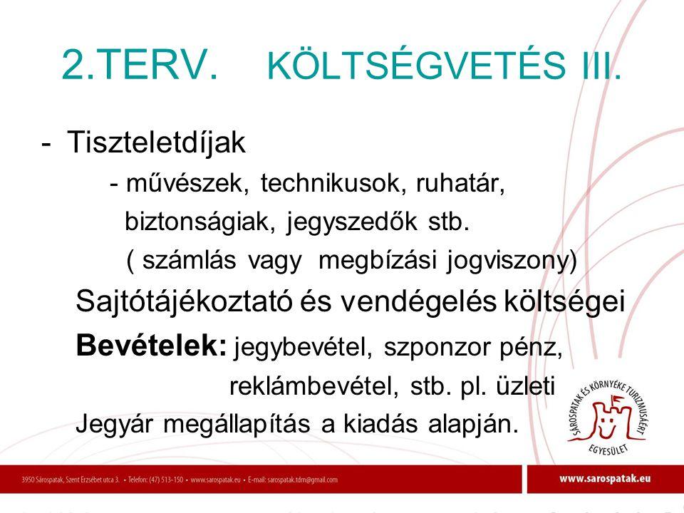2.TERV. KÖLTSÉGVETÉS III. - Tiszteletdíjak