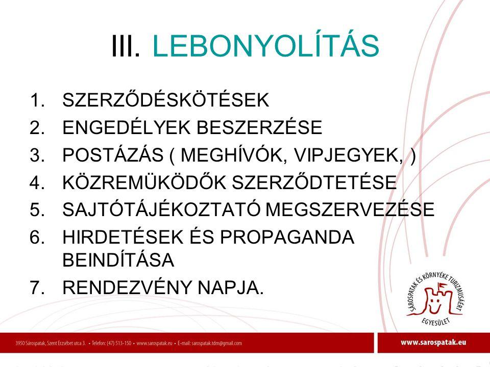 III. LEBONYOLÍTÁS SZERZŐDÉSKÖTÉSEK ENGEDÉLYEK BESZERZÉSE