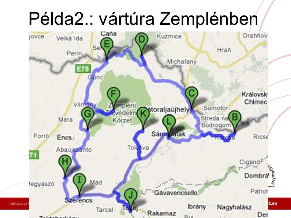 Példa2.: vártúra Zemplénben