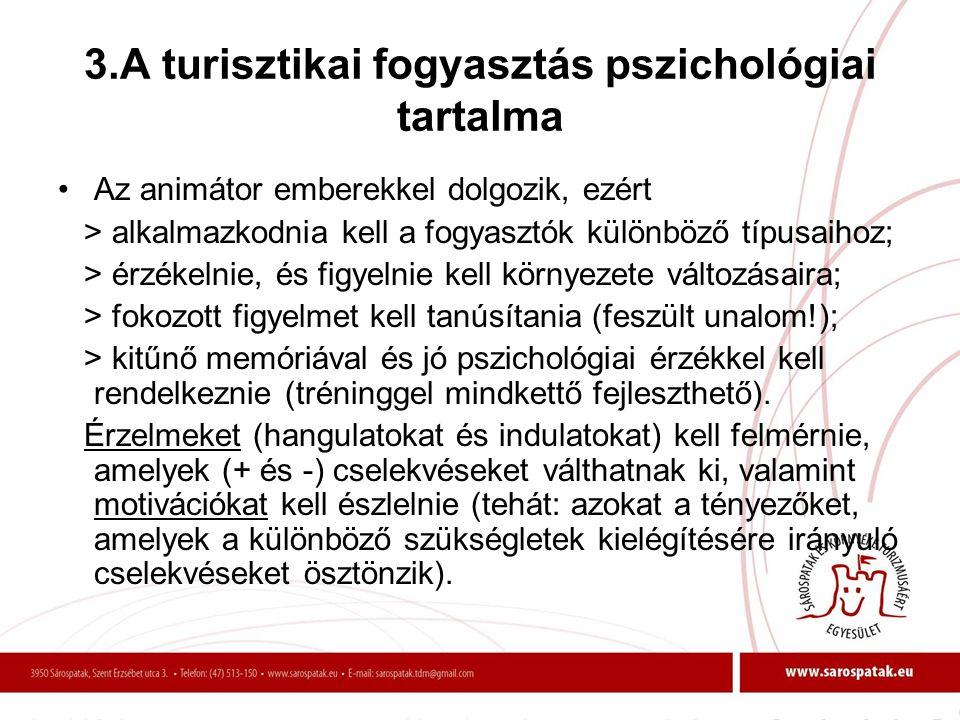 3.A turisztikai fogyasztás pszichológiai tartalma