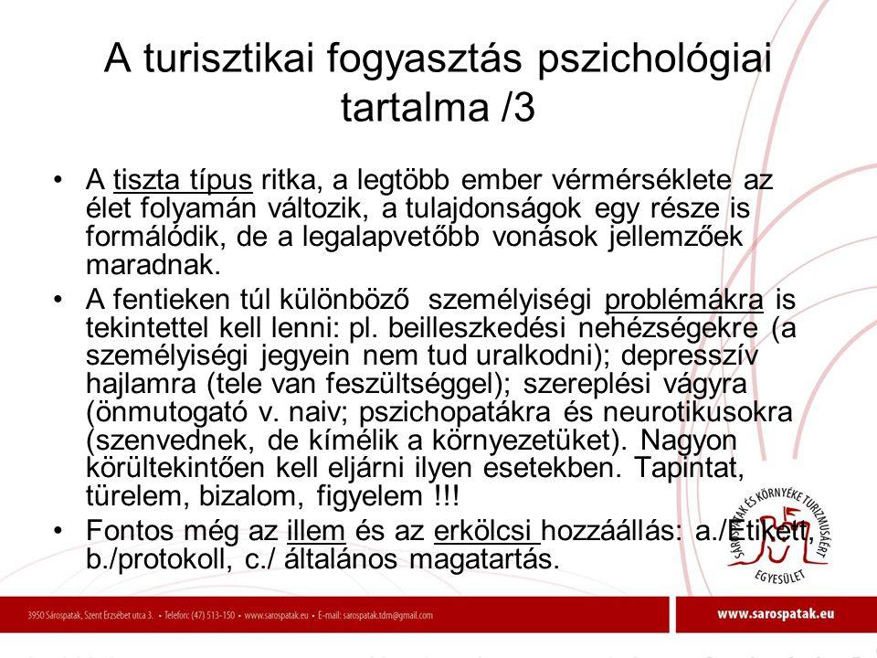 A turisztikai fogyasztás pszichológiai tartalma /3