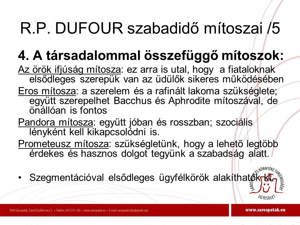 R.P. DUFOUR szabadidő mítoszai /5