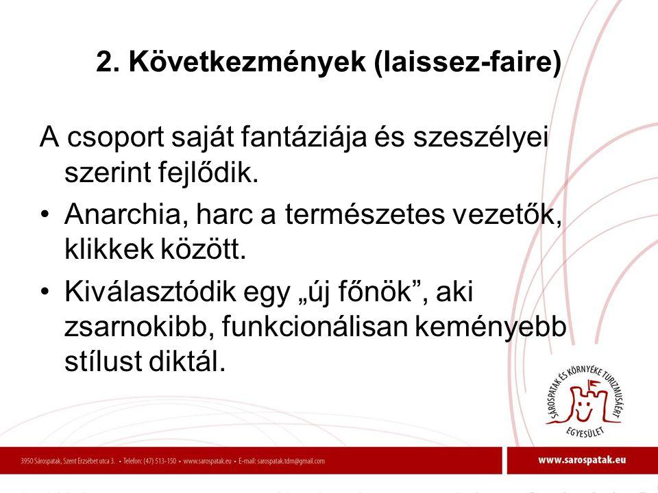 2. Következmények (laissez-faire)