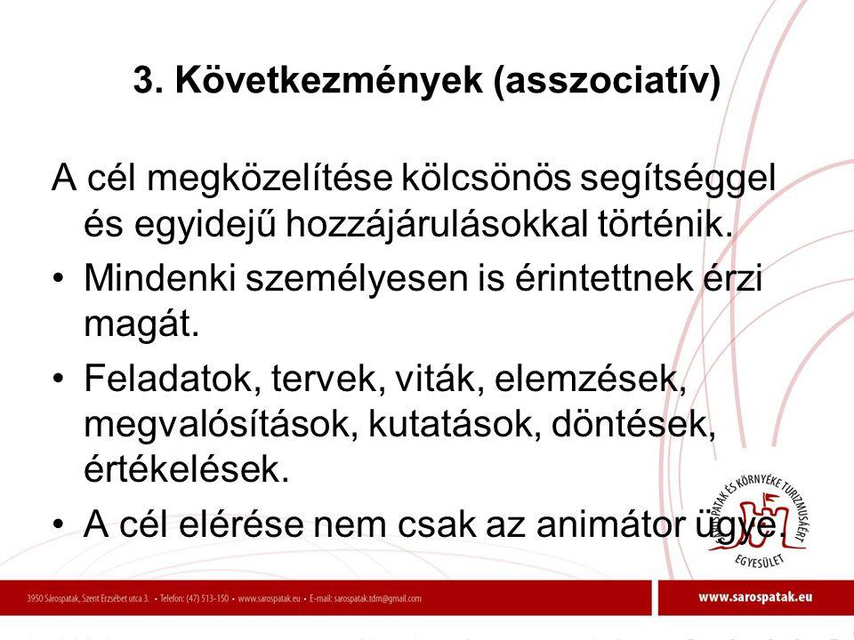 3. Következmények (asszociatív)
