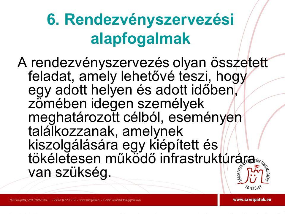 6. Rendezvényszervezési alapfogalmak