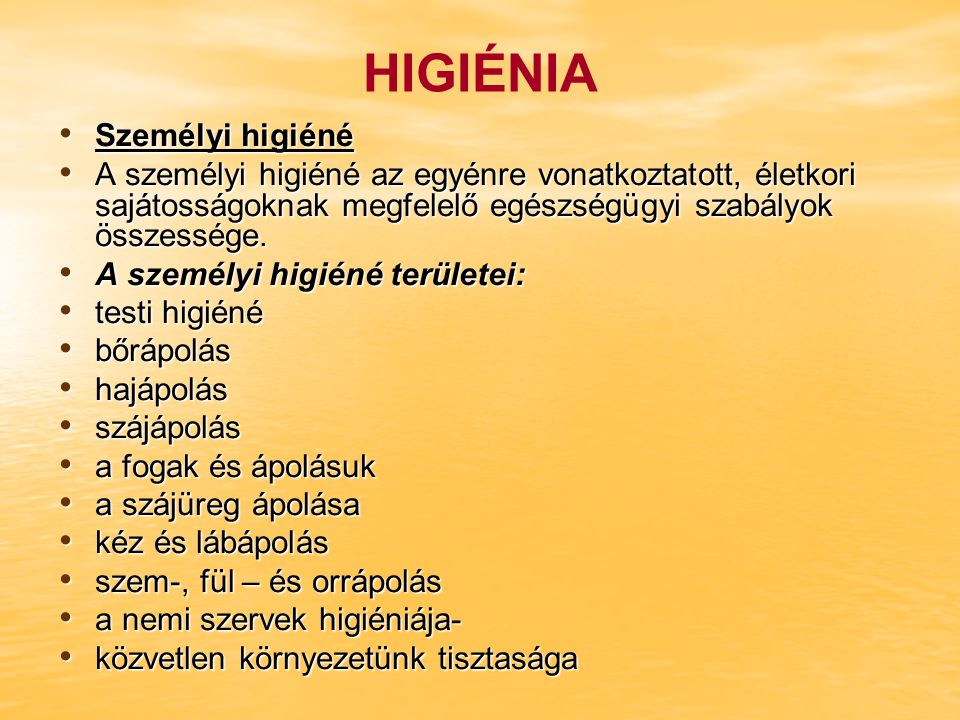 HIGIÉNIA Személyi higiéné