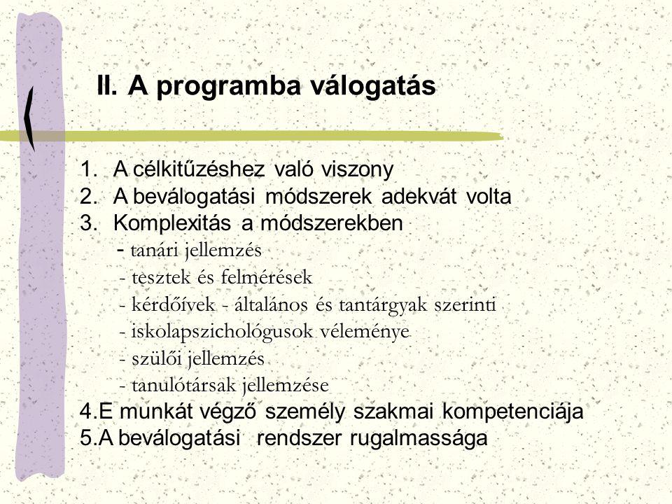 II. A programba válogatás