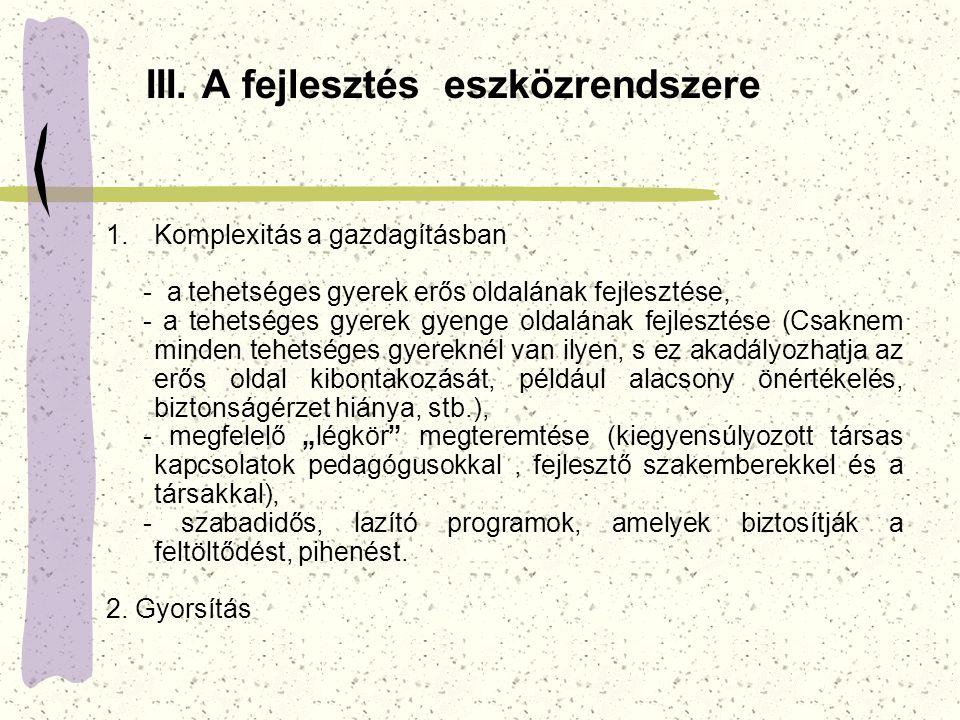 III. A fejlesztés eszközrendszere