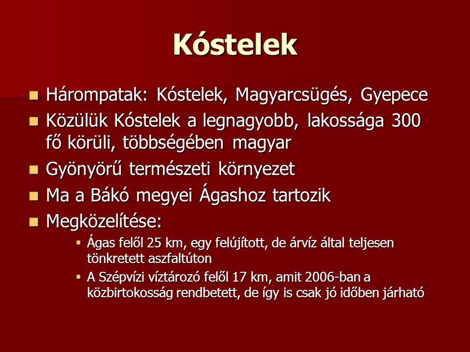 Kóstelek Hárompatak: Kóstelek, Magyarcsügés, Gyepece