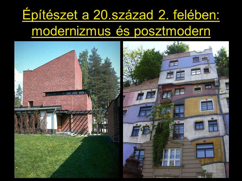Építészet a 20.század 2. felében: modernizmus és posztmodern