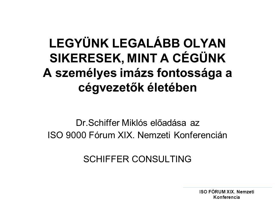 ISO FÓRUM XIX. Nemzeti Konferencia