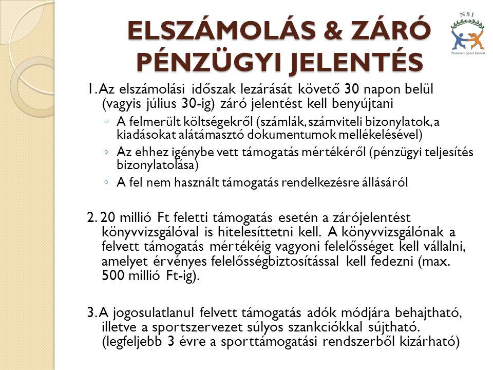 ELSZÁMOLÁS & ZÁRÓ PÉNZÜGYI JELENTÉS