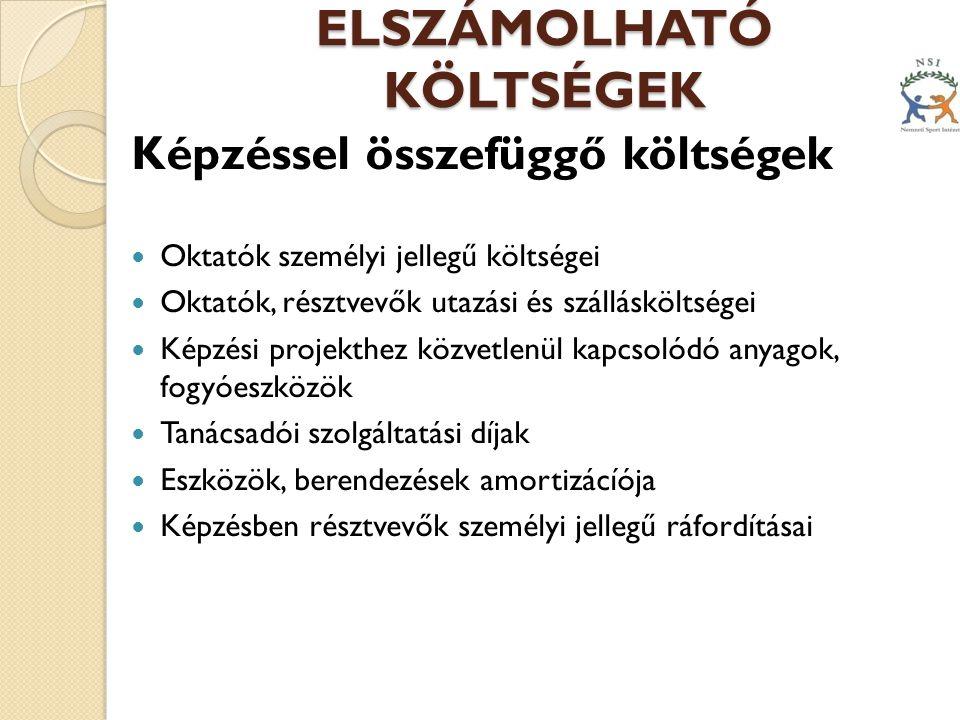 ELSZÁMOLHATÓ KÖLTSÉGEK