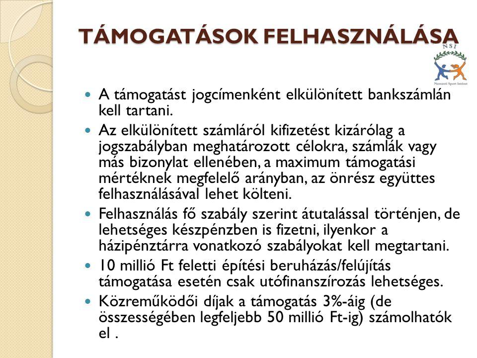 TÁMOGATÁSOK FELHASZNÁLÁSA