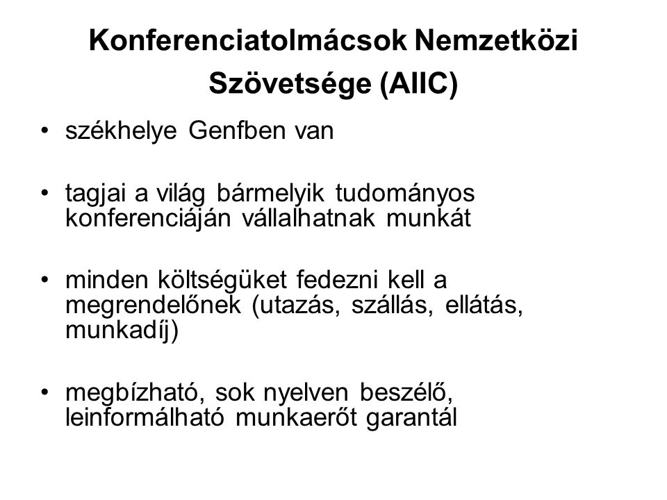 Konferenciatolmácsok Nemzetközi Szövetsége (AIIC)