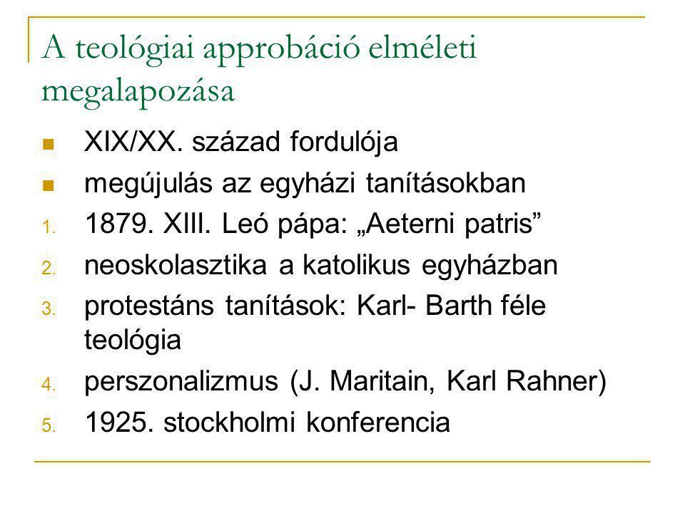 A teológiai approbáció elméleti megalapozása