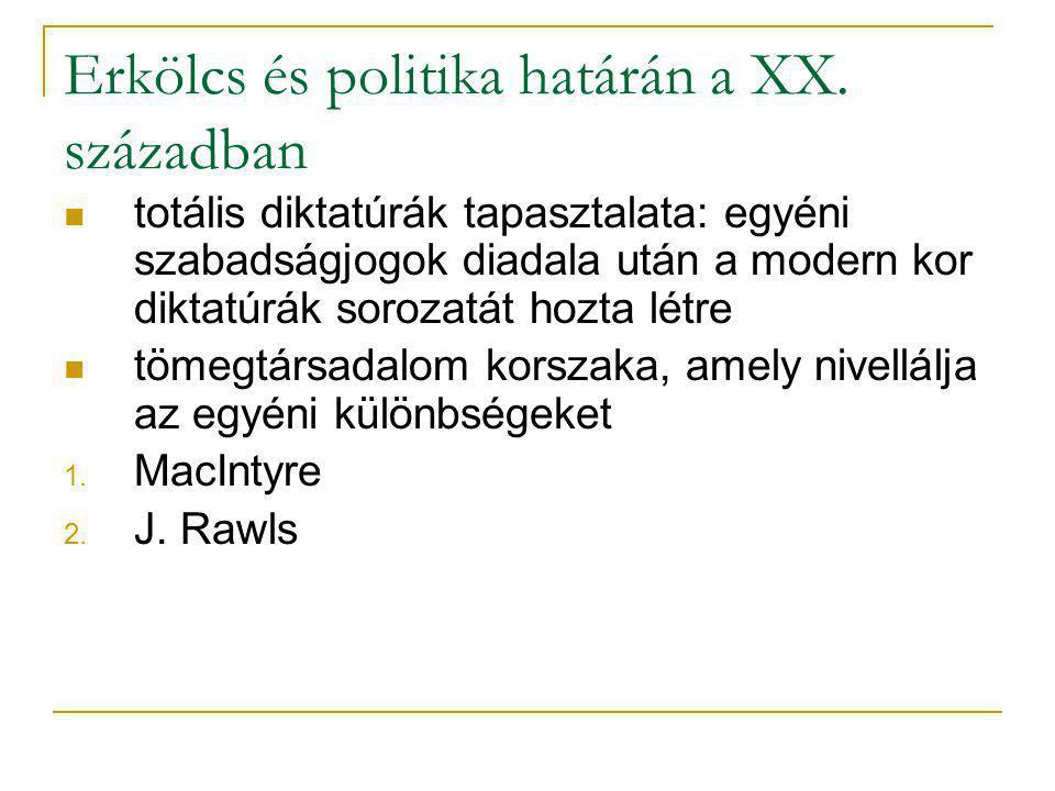Erkölcs és politika határán a XX. században