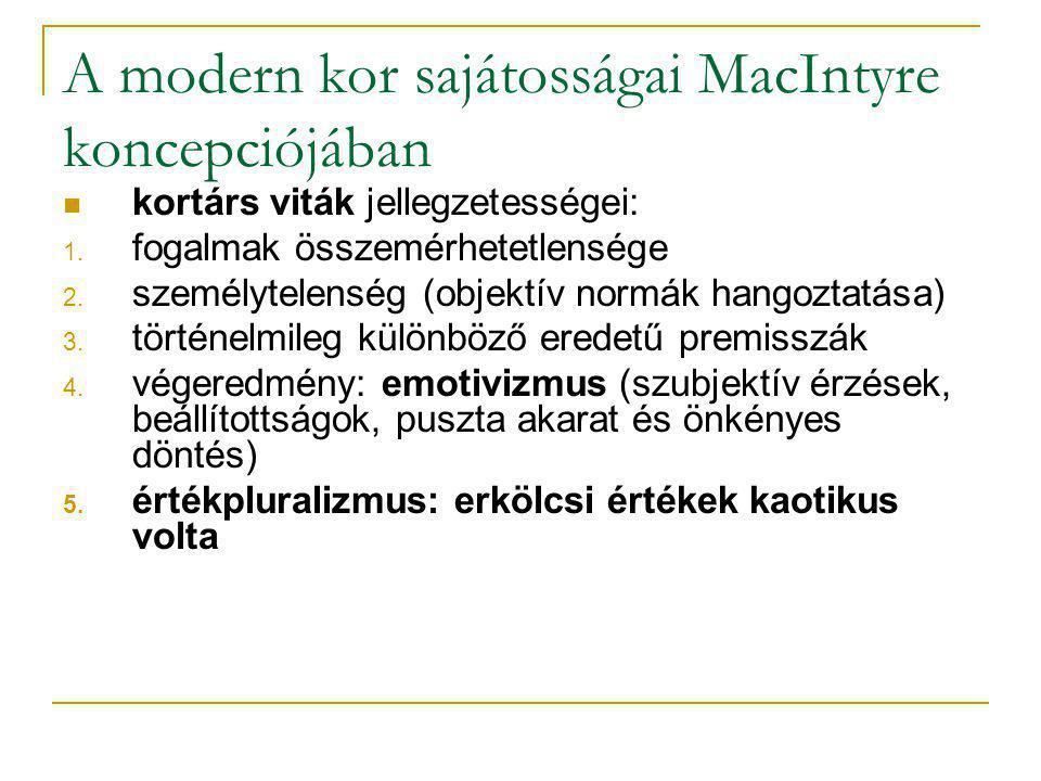A modern kor sajátosságai MacIntyre koncepciójában
