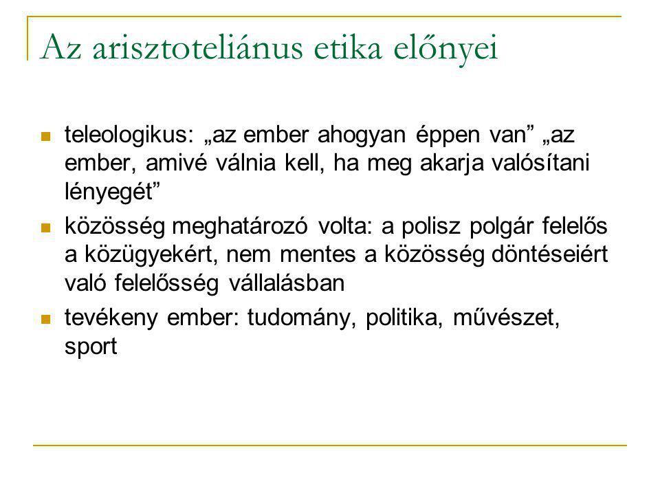 Az arisztoteliánus etika előnyei