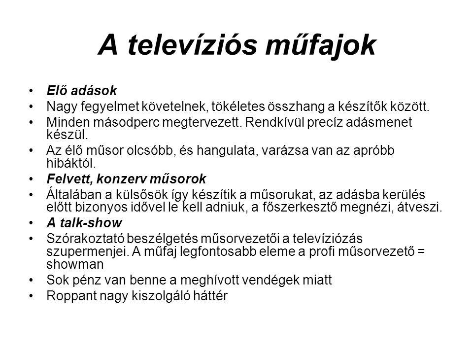 A televíziós műfajok Elő adások