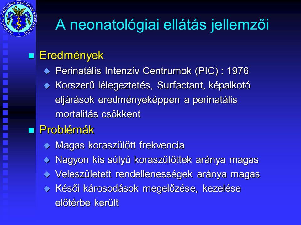 A neonatológiai ellátás jellemzői