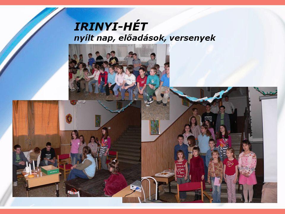 IRINYI-HÉT nyílt nap, előadások, versenyek