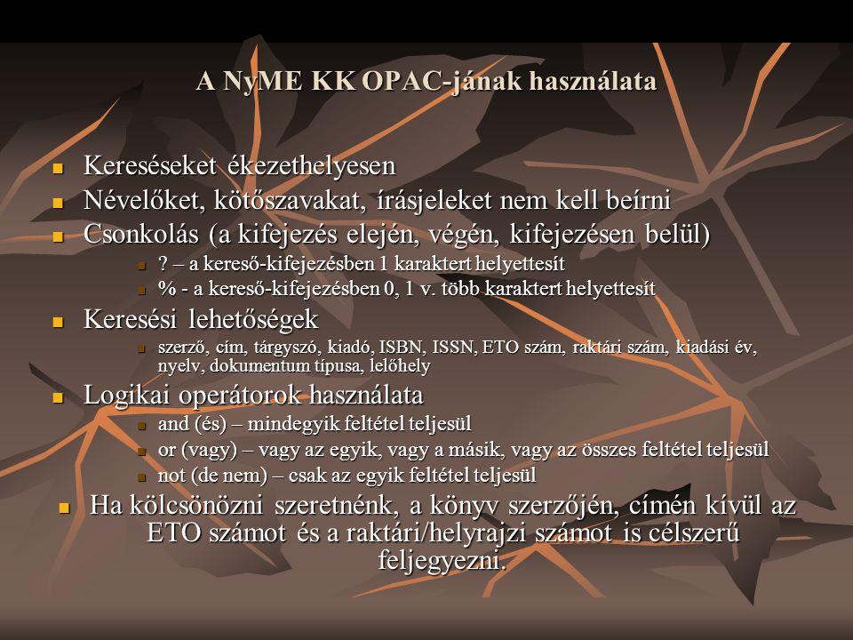 A NyME KK OPAC-jának használata