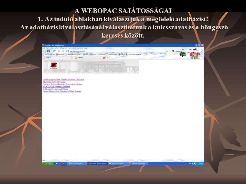 A WEBOPAC SAJÁTOSSÁGAI 1