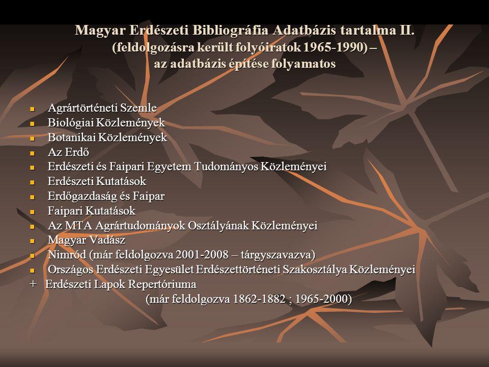 Magyar Erdészeti Bibliográfia Adatbázis tartalma II