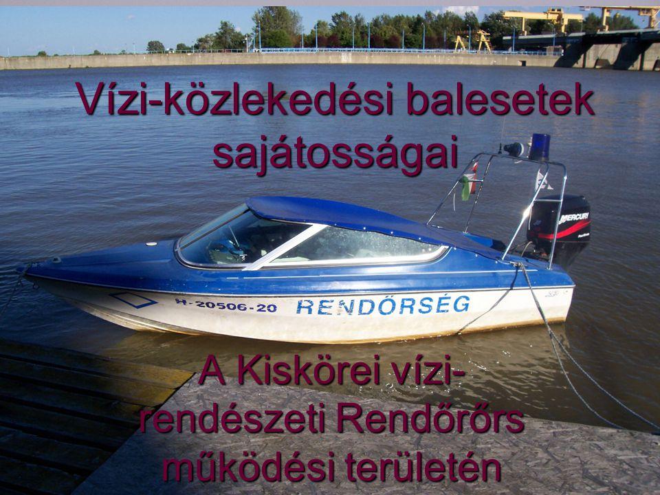 Vízi-közlekedési balesetek sajátosságai