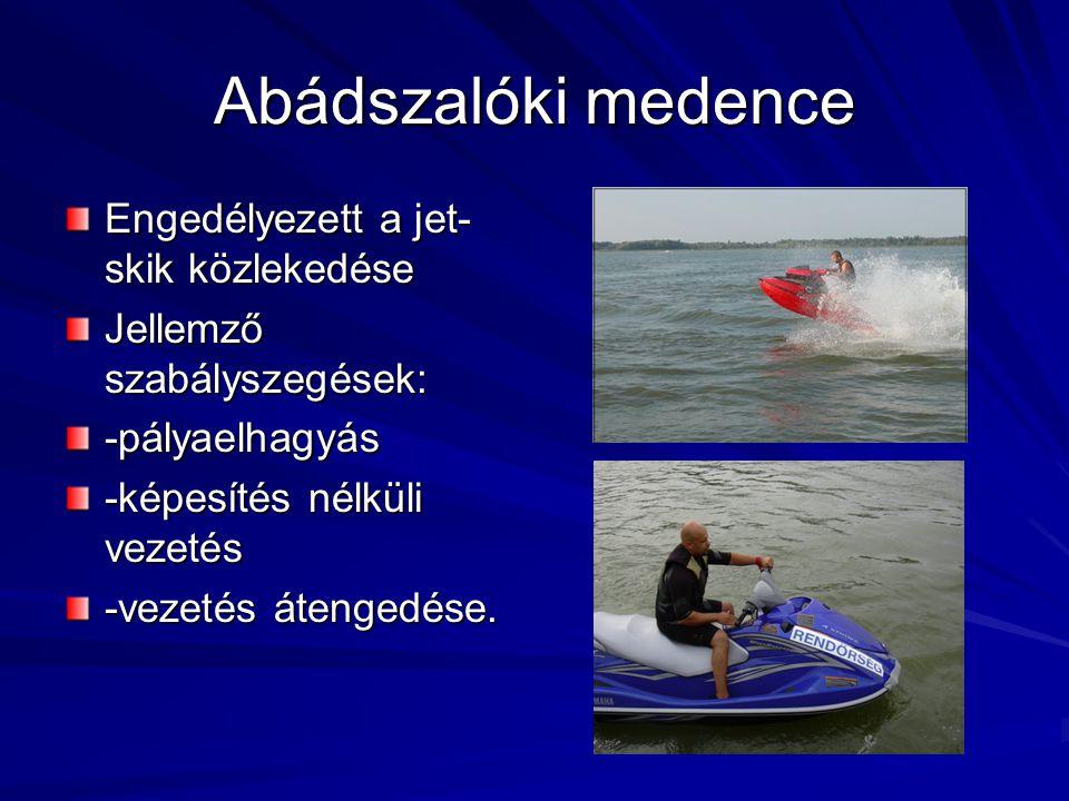 Abádszalóki medence Engedélyezett a jet-skik közlekedése